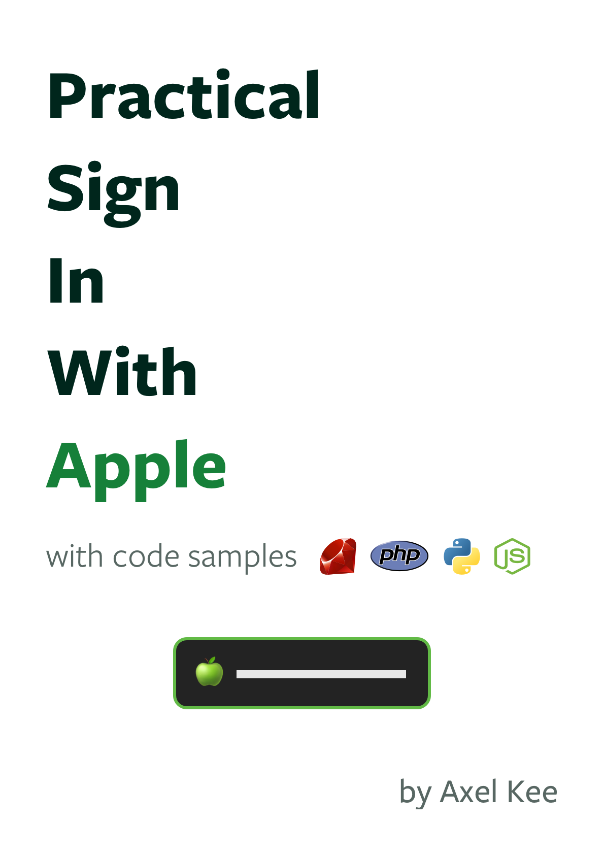 Practical Sign in With Apple - axel kee